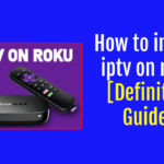 How to install iptv on roku